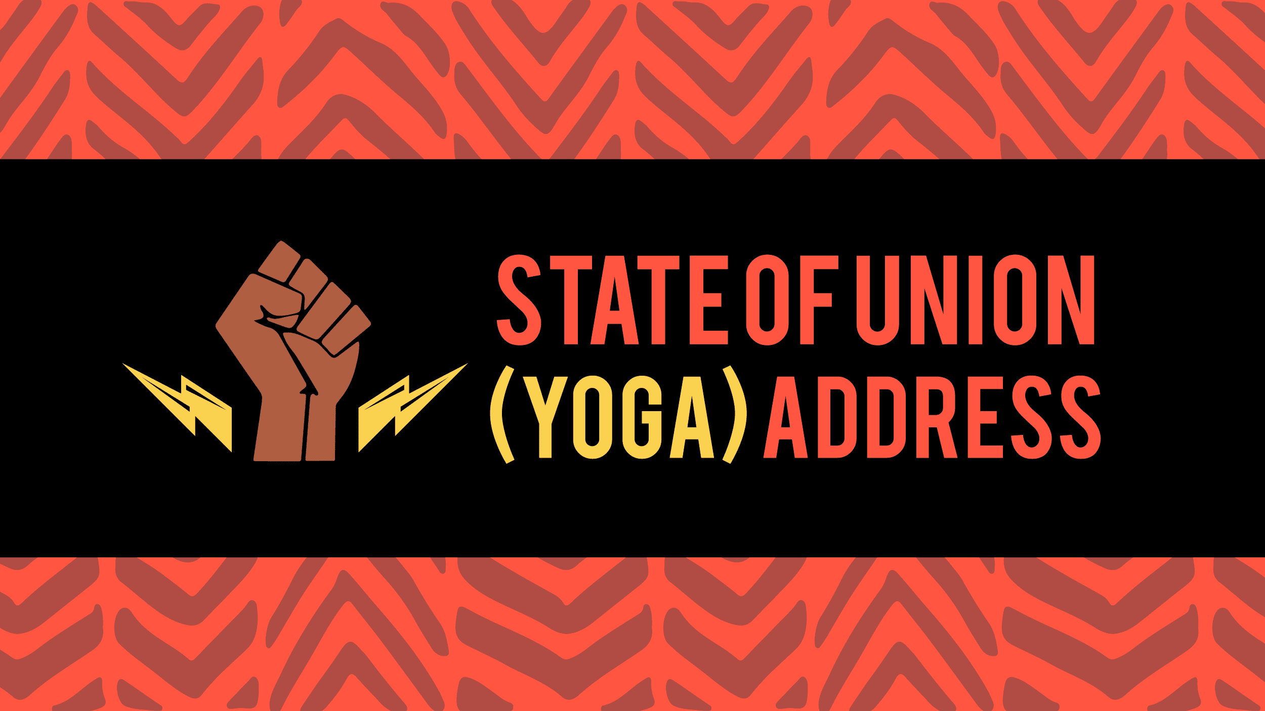 State of Union (Yoga) Address